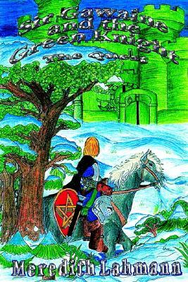 Sir Gawaine and the Green Knight: The Quest