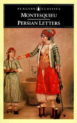 The Persian Letters by Montesquieu