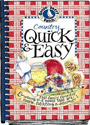 Country Quick & Easy Cookbook by Gooseberry Patch