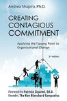 Creating Contagious Commitment: Applying the Tipping Point to Organizational Change, 2nd Edition