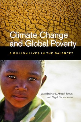 Climate Change and Global Poverty by Lael Brainard