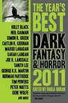 The Year's Best Dark Fantasy &amp; Horror, 2011 Edition