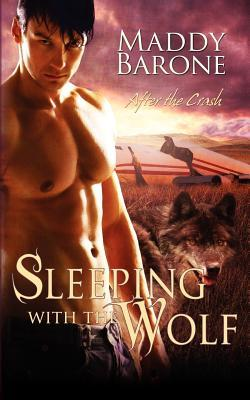 Sleeping With the Wolf (After the Crash #1)