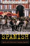 Streetwise Spanish (Book Only): Speak and Understand Everyday Spanish