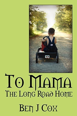 To Mama: The Long Road Home