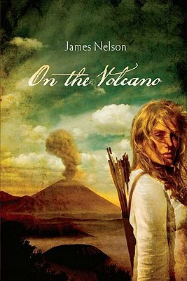On The Volcano by James Nelson