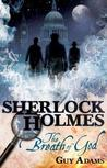Sherlock Holmes by Guy Adams