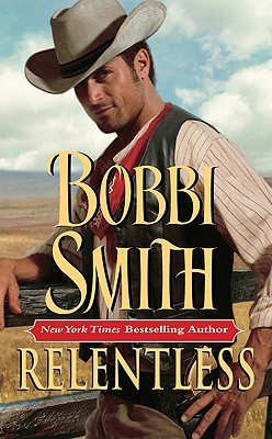 Relentless by Bobbi Smith