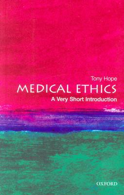 Medical Ethics by R.A. Hope
