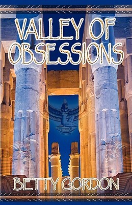 Valley of Obsessions by Betty Gordon