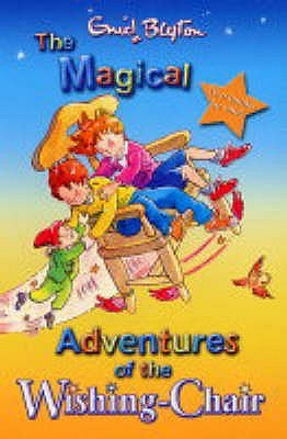 The Magical Adventures of the Wishing Chair by Enid Blyton