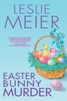 Easter Bunny Murder by Leslie Meier