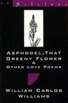 Asphodel, That Greeny Flower and Other Love Poems: That Greeny Flower (New Directions Bibelot)