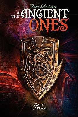 The Return of the Ancient Ones by Gary Caplan