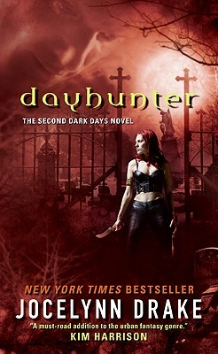Dayhunter by Jocelynn Drake