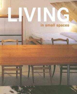 Living in Small Spaces Cristian Campos