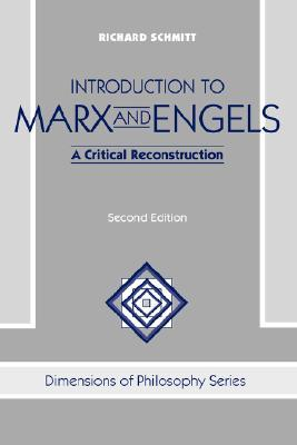 Introduction to Marx and Engels by Richard Schmitt