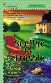 Beeline to Trouble by Hannah  Reed