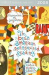 The Best American Non-Required Reading 2008