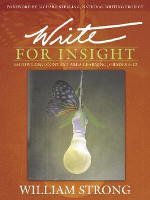 Write for Insight by William J. Strong
