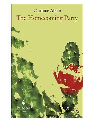 The Homecoming Party by Carmine Abate