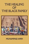 The Healing of the Black Family
