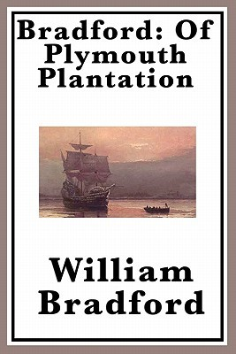 "bradford motivations for writing of plymouth plantation William bradford's ""of plymouth plantation"" is a very good example of puritan writing style it is short and simple, yet gives detail in a straightforward kind."