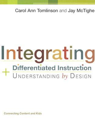 Integrating Differentiated Instruction and Understanding by D... by Carol Ann Tomlinson