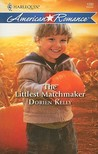 The Littlest Matchmaker (Harlequin American Romance Series)