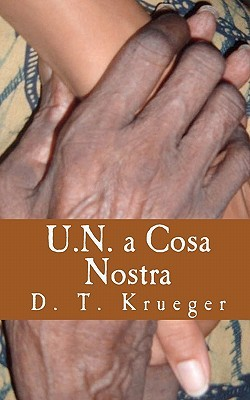 U.N. a Cosa Nostra: The Workings of an Organization 'Helping' the Poorest of the World