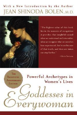 Goddesses in Everywoman by Jean Shinoda Bolen