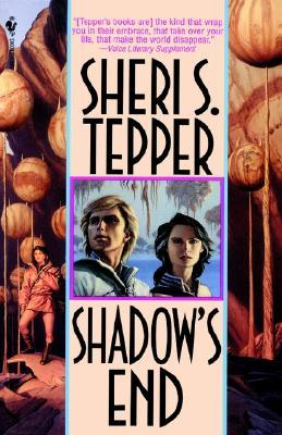 Shadow's End by Sheri S. Tepper