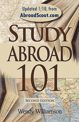 Study Abroad 101 by Wendy Williamson
