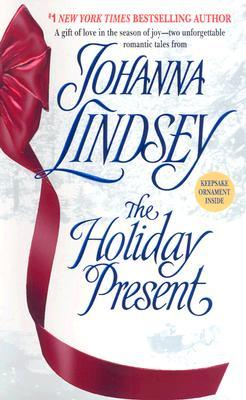 The Holiday Present by Johanna Lindsey