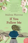 If You Follow Me by Malena Watrous