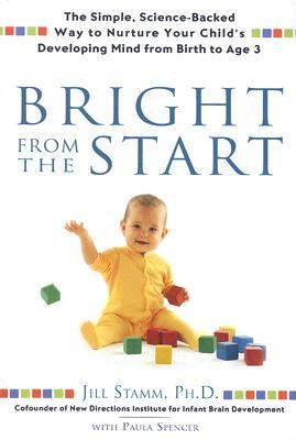 Bright From the Start by Jill Stamm