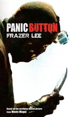 Panic Button by Frazer Lee
