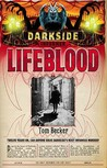 Lifeblood (Darkside, #2)