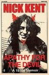 Apathy for the Devil: A 1970s Memoir
