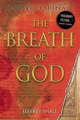 The Breath of God by Jeffrey Small
