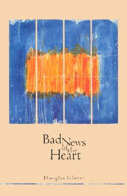Download online Bad News of the Heart ePub
