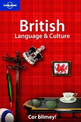 British Language & Culture (Lonely Planet Language and Culture)