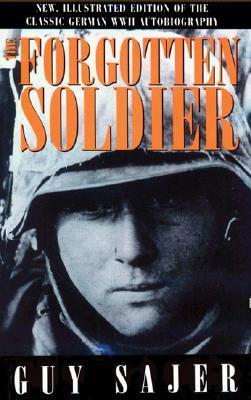 The Forgotten Soldier by Guy Sajer
