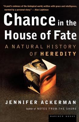 Chance in the House of Fate by Jennifer Ackerman