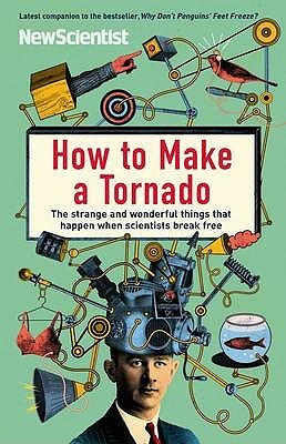 How to Make a Tornado by New Scientist
