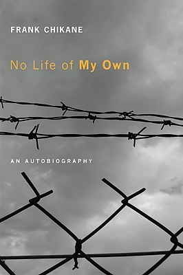 No Life of My Own by Frank Chikane
