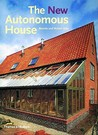 The New Autonomous House: Design and Planning for Sustainability