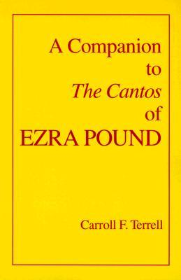 A Companion to The Cantos of Ezra Pound