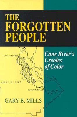 The Forgotten People by Gary B. Mills