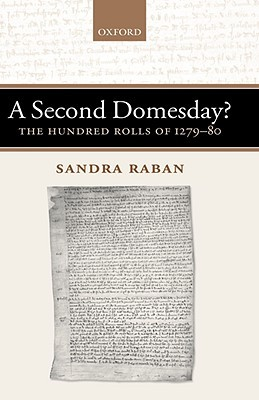 A Second Domesday?: The Hundred Rolls of 1279-80